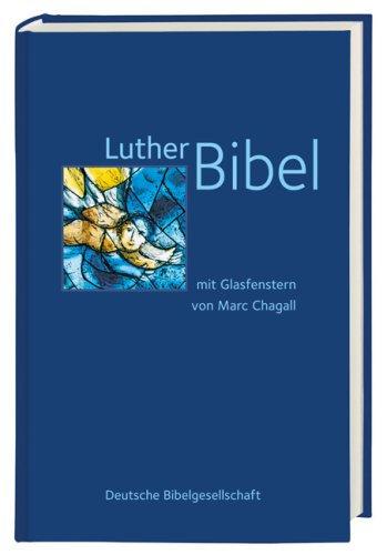 Bild: Abbildung der blauen Lutherbibel mit Bildern von Marc Chagall; Quelle: Buchcover Deutsche Bibelgesellschaft