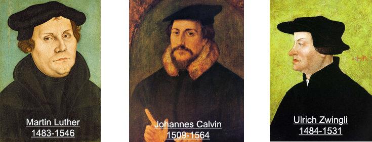 Bild: zu sehen sind Bilder der Reformatoren Martin Luther, Johannes Calvin und Ulrich Zwingli; Quelle: Bilder: gemeinfrei